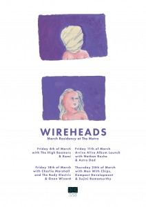 Wireheads Poster March