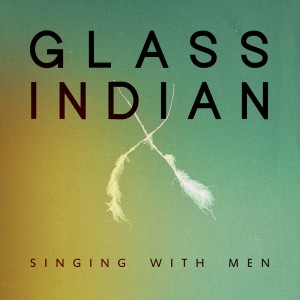 Glass Indian Album Launch 9 April