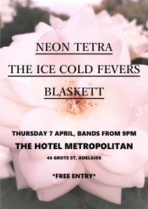 Blaskett + The Ice Cold Fevers + Neon Tetra 7 April 9pm