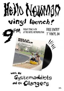 Hello Newman Vinyl Launch, The Systemaddicts + The Clangers 24 June