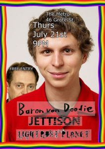 Baron von Doodie, Jettison, and Lightpost Planet Thu 21 July