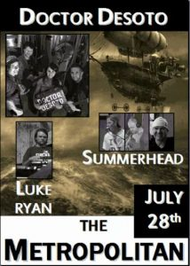 Summerhead, Dr Desoto + Luke Ryan 28 July