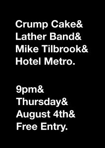 Crump Cake Orchestra, Lather Band + Mike Tillbrook Thurs 4 Aug