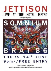 Jettison, Lightpost Planet and Brat 86 Thurs 14 July