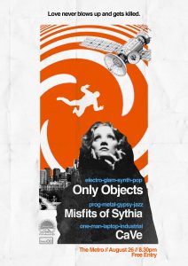 Only Objects, Misfits of Sythia + CaVe 26 Aug