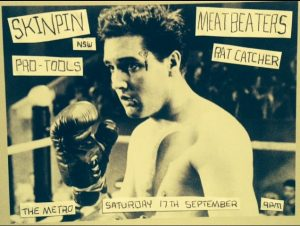 Skinpin, Pro Tools, Meatbeaters + Rat Catcher Sat 17 Sept