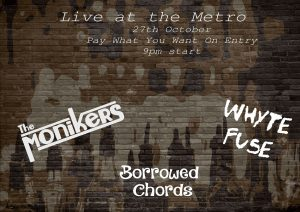 Borrowed Chords, The Monikers and Whyte Fuse Thurs 27 Oct