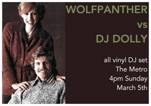 Wolfpanther vs DJ Dolly Sun 5 Mar 4pm