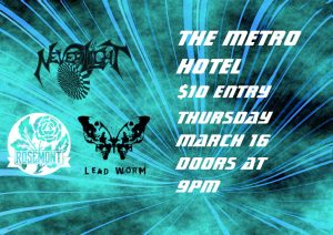 Lead worm, Neverlight + Rosemount 16 March
