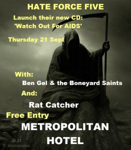 Hate Force Five + Ratcatcher + Ben Gel & The Boneyard Saints Thurs 21 Sept