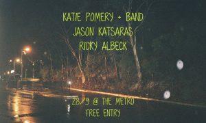 Jason Katsaras + Katie Pompey & Band + Ricky Albeck Thu 28 Sept