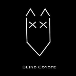 Blind Coyote Sat 28 Oct