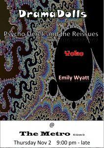 DramaDolls + Psycho Derek & the Reissues + Yoko + Emily Wyatt Thurs 2 Nov
