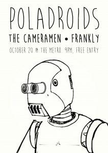 Poladroids - The Cameramen - Frankly Fri 20 Oct