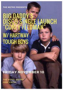 """Big Daddy's Disco Launch """"Corey Feldman"""" w/ Hartway & Tough Boys Fri 10 Nov"""