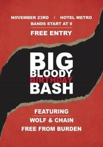 Big Bloody Birthday Bash w/ Wolf & Chain + Free From Burden Thu 23 Nov