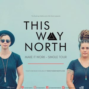 This Way North with Hey Harriett Sun 17 Dec