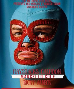 Haystacks Calhoun, Marcello Cole + Ricky Albeck Aust Day 26 Jan
