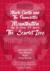 Mountbatten, The Scarlet Ives & Mark Curtis and The Flannelettes Fri 5 Jan