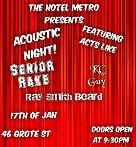 Acoustic Night At The Metro Feat.Senior Rake, KC Guy, Ray Smith Beard Wed 17 Jan