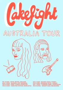 Cakefight - Australian Tour 16 march