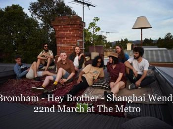 Bromham, Hey Brother + Shangai Wendy Thurs 22 Mar