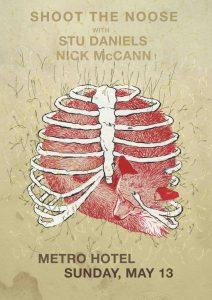 Shoot the Noose, Stu Daniel and Nick McCann - Sun 13 May