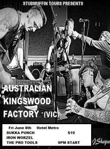 Australian Kingswood Factory (VIC), Sukka Punch + Iron Worzel Fri 8 June