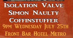 Iso Valve(solo set), Simon Naulty, Coffinstuffer Wed 25 July