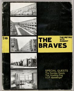 The Braves (Melb), The Howling Fog, The Sunday Reeds + I. C. T. Messenger Sat 18 Aug