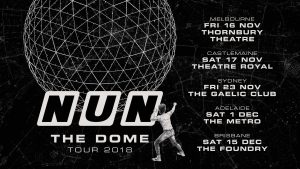 Sat 1 Dec NUN 'The Dome' Album Launch - Adelaide