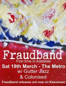Fraudband, Colonised + Gutter Jazz Collective 19 Mar Poster