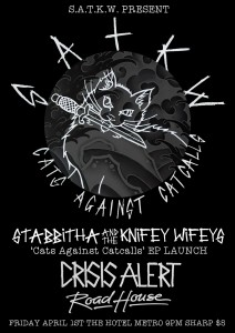 Stabbitha and the Knifey Wifeys EP LAUNCH 'Cats Against Cat Calls'