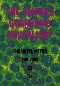 The Smocks, Goonbomb and Neverlight 2 June