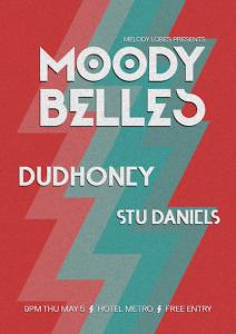 Moody Belles, Dudhoney + Stu Daniels 5 May