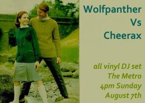 Wolfpanther v Cheerax DJ Set Sun 7 Aug