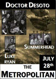 Summerhead, Dr Desoto + Luke Ryan 28 July