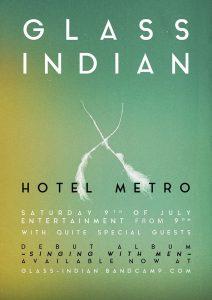 Glass Indian, Tim Rogers, Sean Kemp, Django Sat 9 Jul
