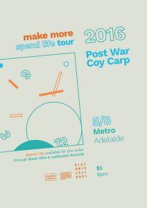 Make More, Post War + Coy Carp Fri 5 Aug