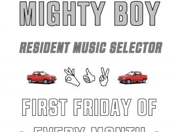 Mighty Boy - 1st Friday of every month