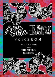 Misfits of Sythia, Prophets of Impending Doom + VoiceRom Sat 16 July