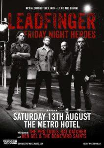 Leadfinger, Pro Tools, Ben Gel and the Boneyard Saints + Rat Catcher Sat 13 Aug