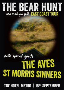 The Bear Hunt (Bris), The Aves and St Morris Sinners Fri 16 Sept