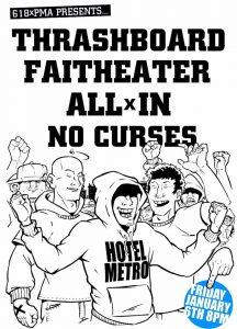 Thrashboard, Faitheater, No Curses + AllxIn Fri 6 Jan