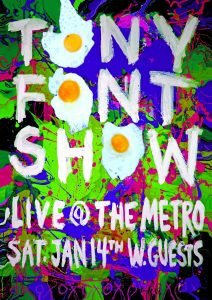 Tony Font Show, Indiago + Larsen Sat 14 Jan
