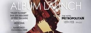 Dub Zen Melodist (album launch), Jack Vaul + rainforestcloudmachine