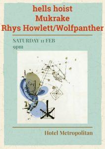 Hell's Hoist, Mukrake + Rhys Howlett/Wolfpanther Sat