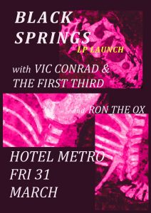 Black Springs, Vic Conrad and the First Third + Ron the Ox Fri 31 March