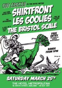 Shirtfront, Les Goolies +The Bristol Scale 25 March