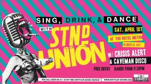 Standard Union, Crisis Alert + Caveman Disco Sat 1 April